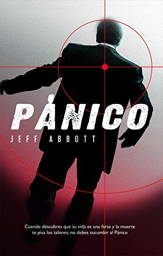 Jeff Abbott - Pánico (Best seller) (Spanish Edition)
