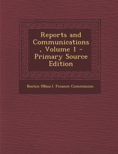 Reports and Communications, Volume 1