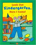 Image of Look Out Kindergarten, Here I Come!
