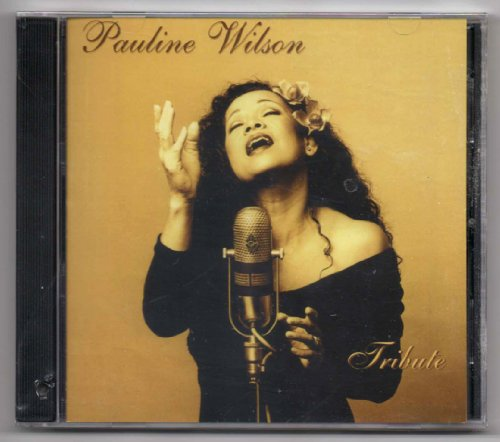 Tribute by Pauline Wilson