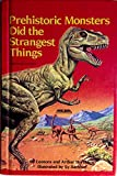 img - for Prehistoric Monsters Did the Strangest Things (Step-Up Paperback Books) book / textbook / text book