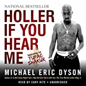 Holler If You Hear Me: Searching for Tupac Shakur | [Michael Eric Dyson]