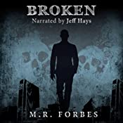 Broken: The Divine, Book Three | [M. R. Forbes]