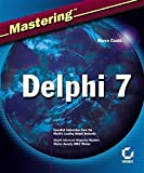img - for Mastering Delphi 7 1st edition by Cant?, Marco, Cant , Marco (2003) Paperback book / textbook / text book