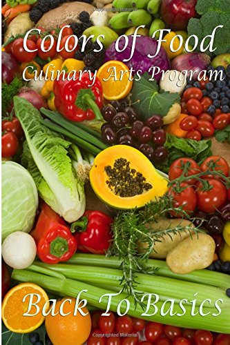 Colors of Food: E-Workbook #1: Volume 1 (Colors of Food Workbooks)