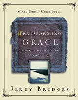 Transforming Grace Small-Group Curriculum, Living Confidently in God's Unfailing Love