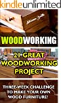 Woodworking: 21 Great Woodworking Pro...