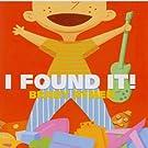 I Found It!