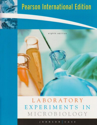 Laboratory Experiments in Microbiology - 8th edition