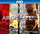 AIR Disasters [hd]: Season Three [HD]