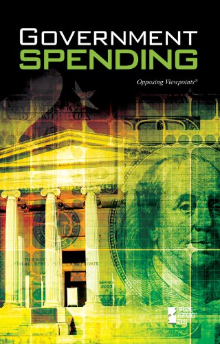 Government Spending (Opposing Viewpoints)