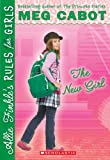 The New Girl (Allie Finkle's Rules for Girls, Book 2)