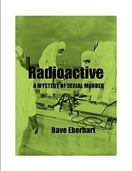 radioactive - dave eberhart
