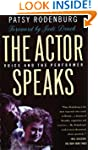 The Actor Speaks: Voice and the Perfo...