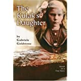 The Kulak's Daughterby Gabriele Goldstone