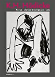 K.H. Hodicke: Charcoal Drawings 1975-1982 (Kerber Art) (3866781350) by Wyss, Beat