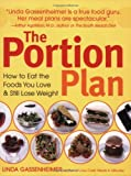 img - for The Portion Plan: How to Eat the Foods You Love and Still Lose Weight book / textbook / text book