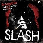 Slash: Die Autobiographie [German Edition] |  Slash,Anthony Bozza