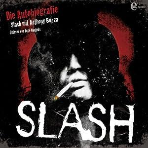 Slash: Die Autobiographie Hörbuch