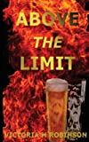 Above The Limit (Detective Luke McIntrye) (Volume 1)