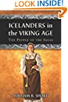 Icelanders in the Viking Age: The Peo...