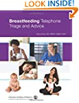 Breastfeeding Telephone Triage Triage...
