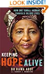 Keeping Hope Alive: How One Somali Wo...
