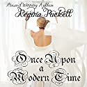 Once Upon a Modern Time Audiobook by Regina Puckett Narrated by Hollie Jackson