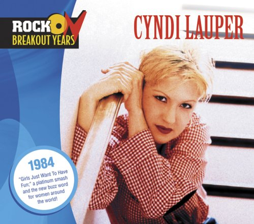 Cyndi Lauper - Rock Breakout Years: 1984 - Zortam Music