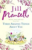 img - for Three Amazing Things About You book / textbook / text book