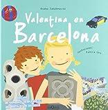 Valentina en Barcelona (Spanish Edition)