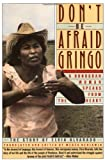 Elvia Alvarado Don't Be Afraid Gringo: The Story of Elvia Alvarado