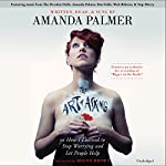 The Art of Asking: How I Learned to Stop Worrying and Let People Help | Amanda Palmer,Brené Brown (foreword)