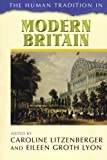 img - for The Human Tradition in Modern Britain (The Human Tradition around the World series) book / textbook / text book
