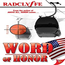 Word of Honor (       UNABRIDGED) by Radclyffe Narrated by Abby Craden