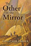 img - for The Other in the Mirror book / textbook / text book
