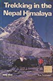 Trekking in the Nepal Himalaya, 4th edition (Lonely Planet Walking Guides) (0908086660) by Planet, Lonely