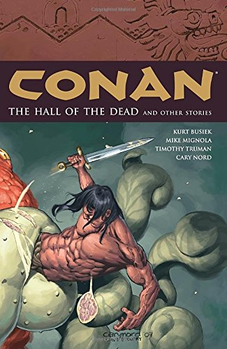 Conan Volume 4: The Halls of the Dead and Other Stories: Halls of the Dead and Other Stories v. 4