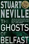 The Ghosts of Belfast (The Belfast No...