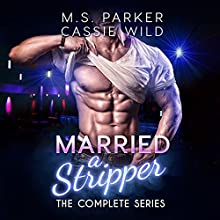Married a Stripper Audiobook by M. S. Parker, Cassie Wild Narrated by Lauren Sweet, Fred Blogs