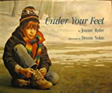 Under Your Feet (0027779556) by Joanne Ryder