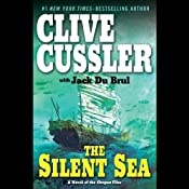 The Silent Sea: A Novel of the Oregon Files | [Clive Cussler, Jack Du Brul]