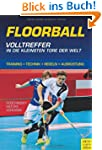 Floorball - Volltreffer in die kleins...