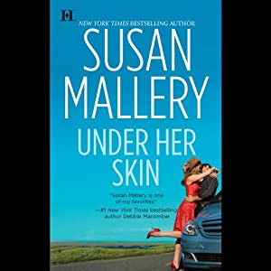 Under Her Skin: Lone Star Sisters, Book 1 | [Susan Mallery]