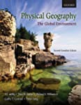 Physical Geography: The Global Enviro...