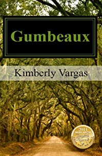 Gumbeaux by Kimberly Vargas ebook deal