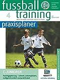 Fussballtraining-praxisplaner: C-Junioren. Trainingsplanung - schnell