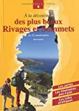 echange, troc Alain Gauthier - A la découverte des plus beaux Rivages et Sommets : En 32 randonnées