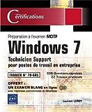 echange, troc Laurent LEROY - Windows 7 - Technicien Support pour postes de travail en entreprise - Préparation à l'examen MCITP 70-685