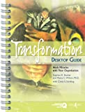 img - for The Transformation Desktop Guide: Work Miracles With Your Organization (Memory Jogger) book / textbook / text book